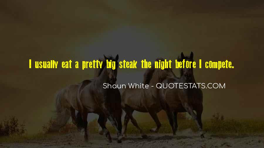 Quotes About Steak #304602