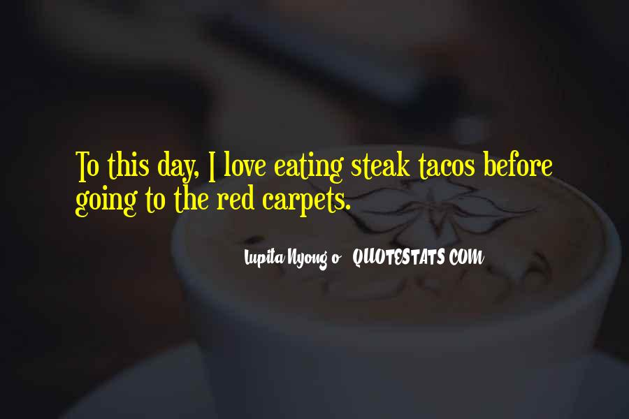 Quotes About Steak #387570