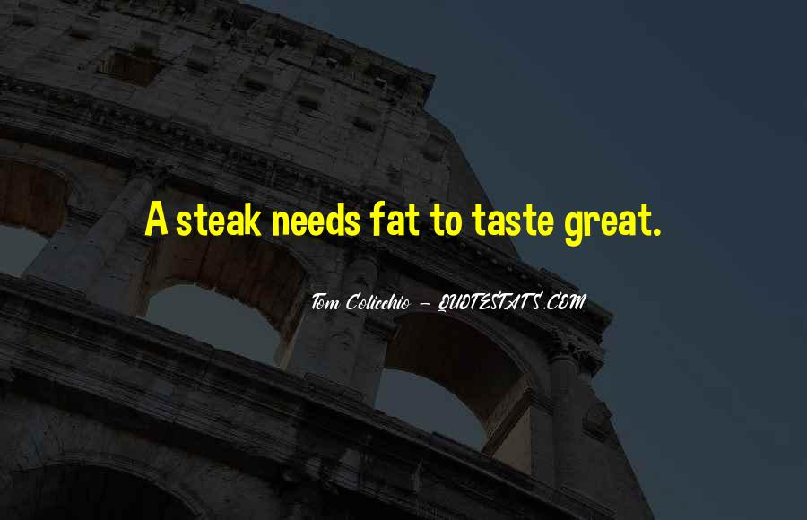 Quotes About Steak #423662