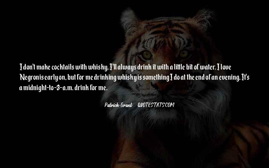 Quotes About Whisky And Love #1577184