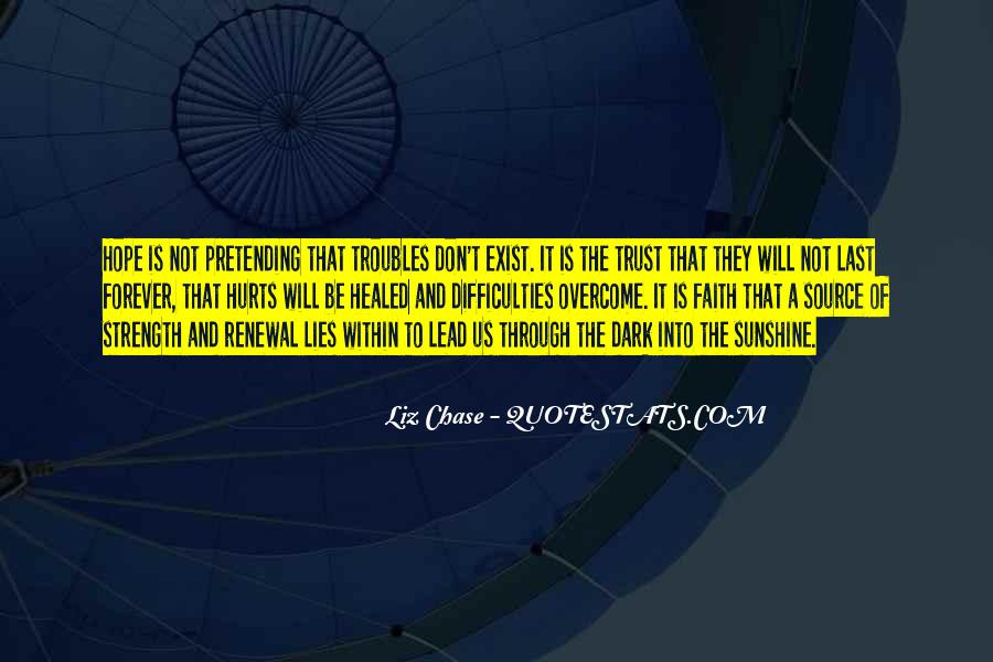 Quotes About Faith And Hope And Strength #1143429