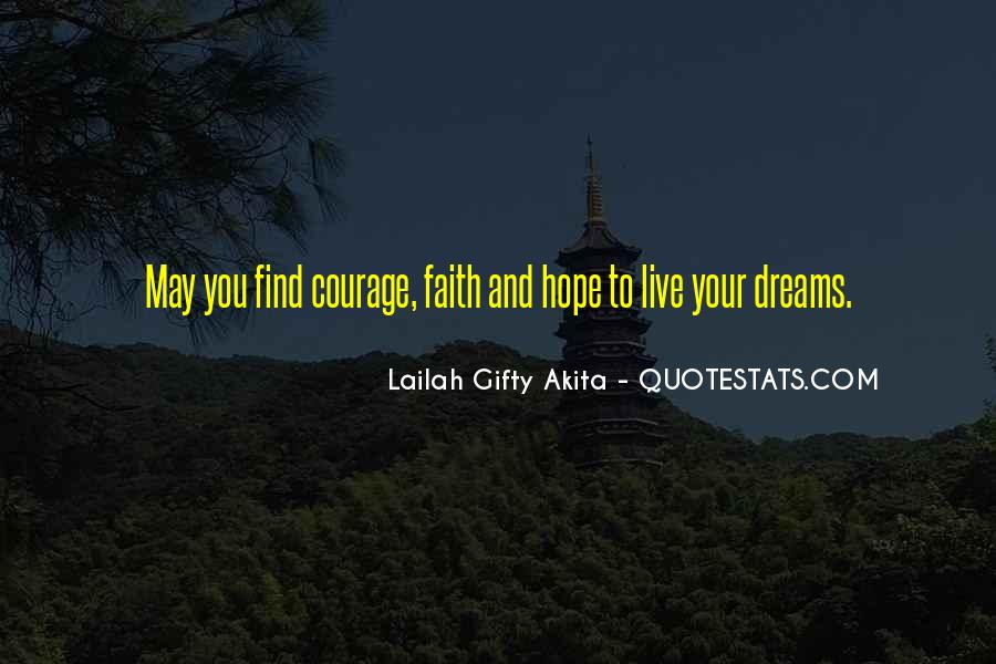 Quotes About Faith And Hope And Strength #1338567