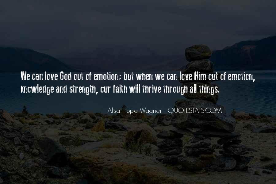 Quotes About Faith And Hope And Strength #1353508