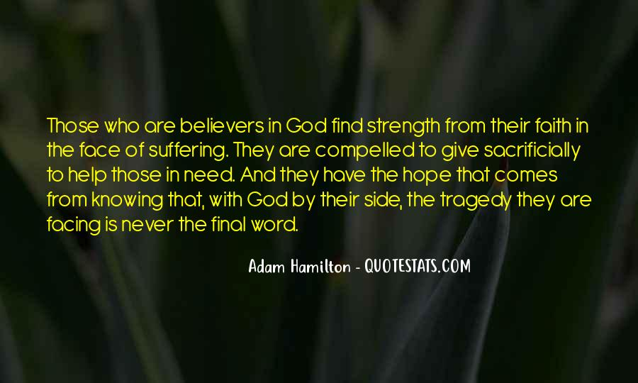 Quotes About Faith And Hope And Strength #1414175