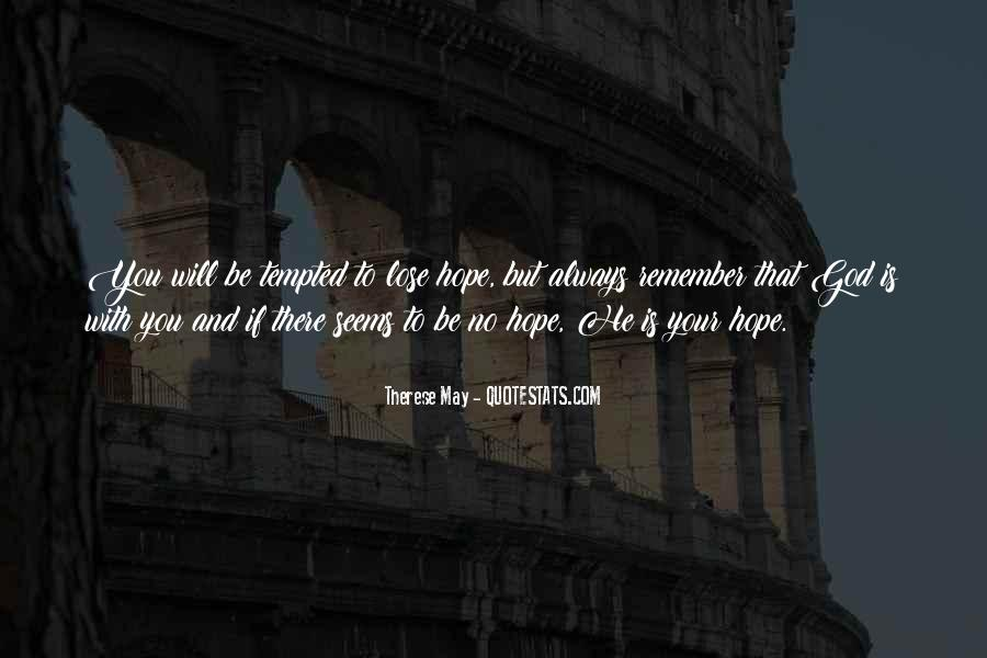 Quotes About Faith And Hope And Strength #1739350