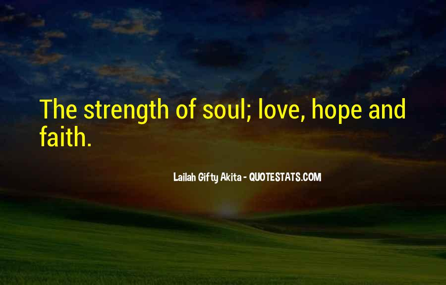 Quotes About Faith And Hope And Strength #458055