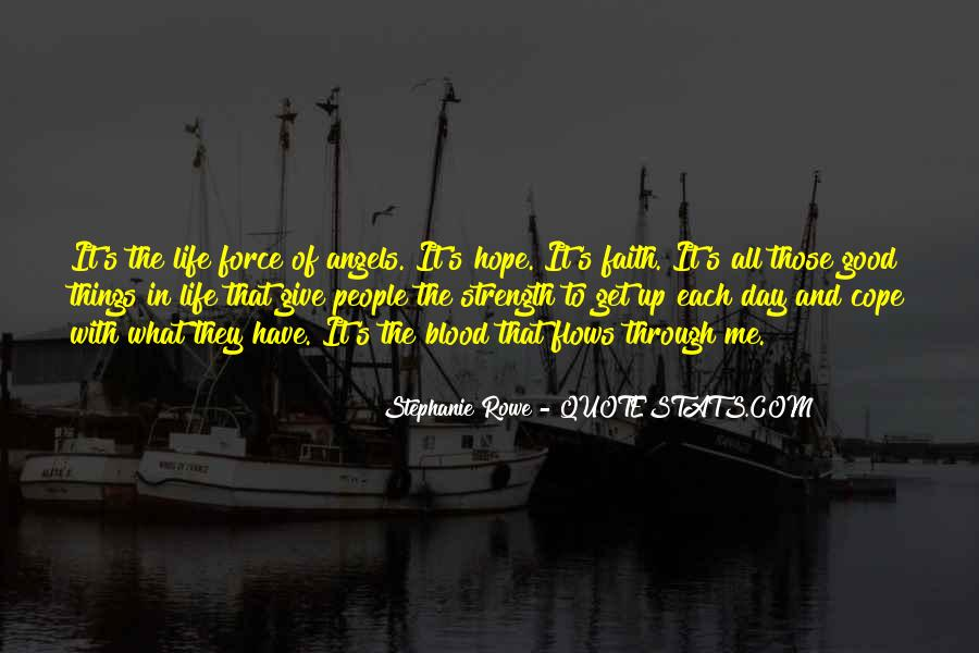 Quotes About Faith And Hope And Strength #599257