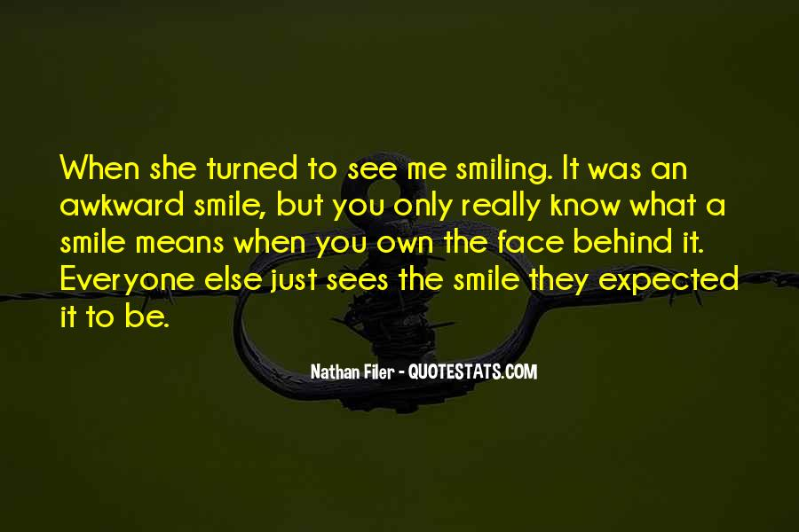 Quotes About Awkward Smile #263708