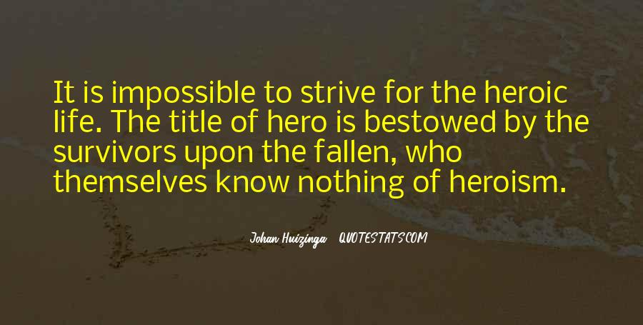 Quotes About A Fallen Hero #1854336