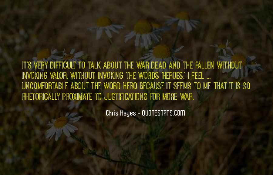 Quotes About A Fallen Hero #61206