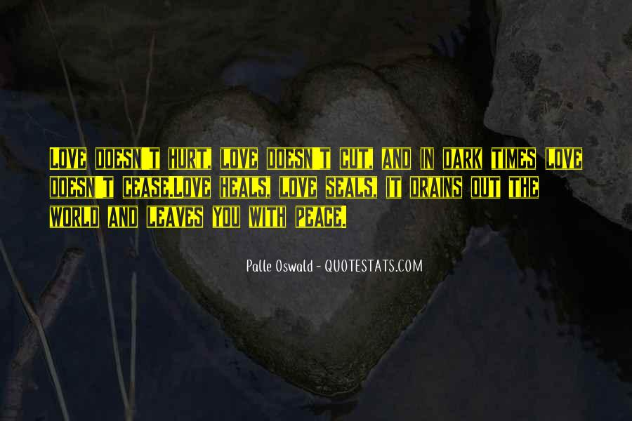 Quotes About Love And Peace In The World #1018544