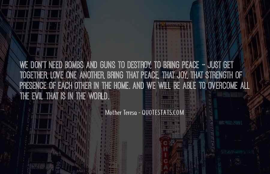 Quotes About Love And Peace In The World #1064615