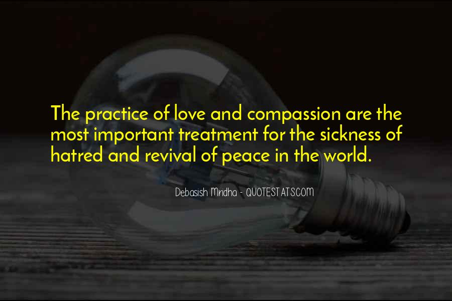 Quotes About Love And Peace In The World #1222156