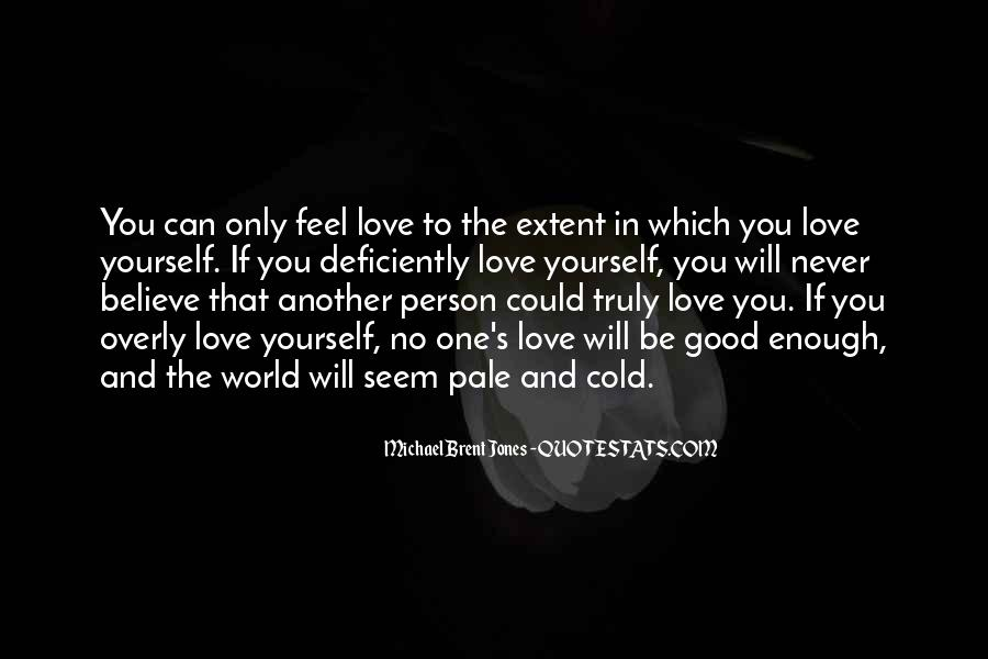 Quotes About Love And Peace In The World #1261495