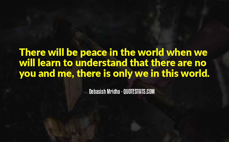 Quotes About Love And Peace In The World #1314918