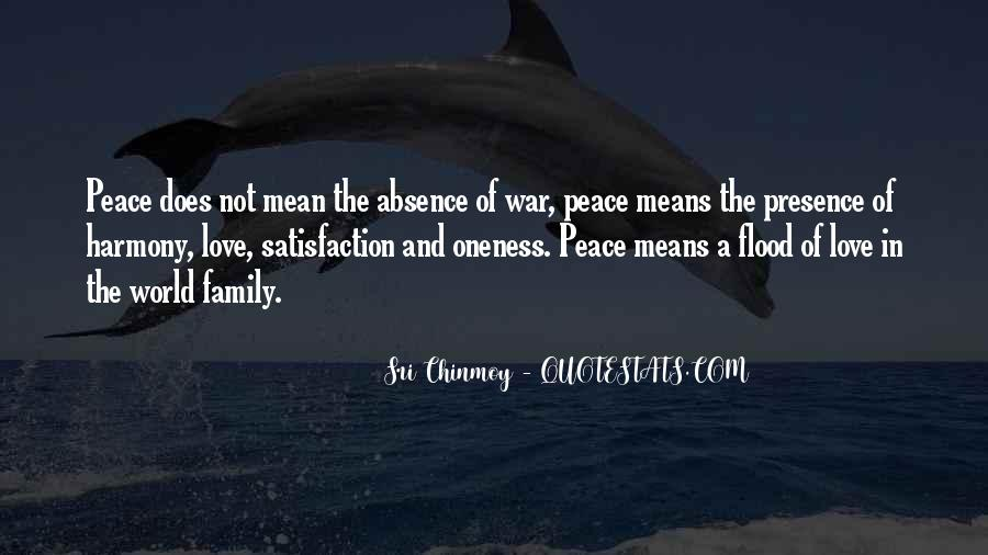 Quotes About Love And Peace In The World #1320193