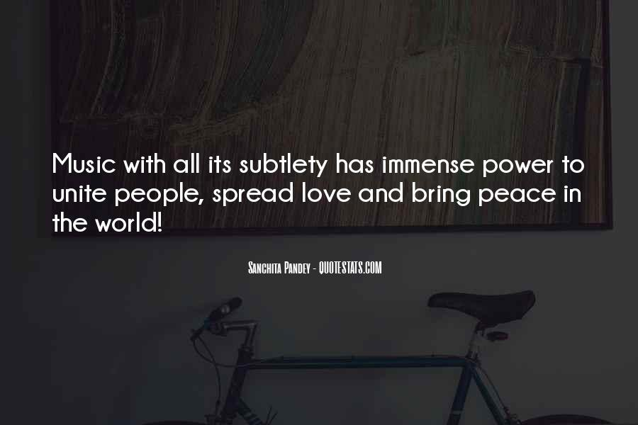 Quotes About Love And Peace In The World #139393