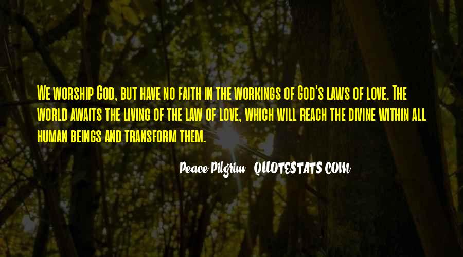 Quotes About Love And Peace In The World #1538492