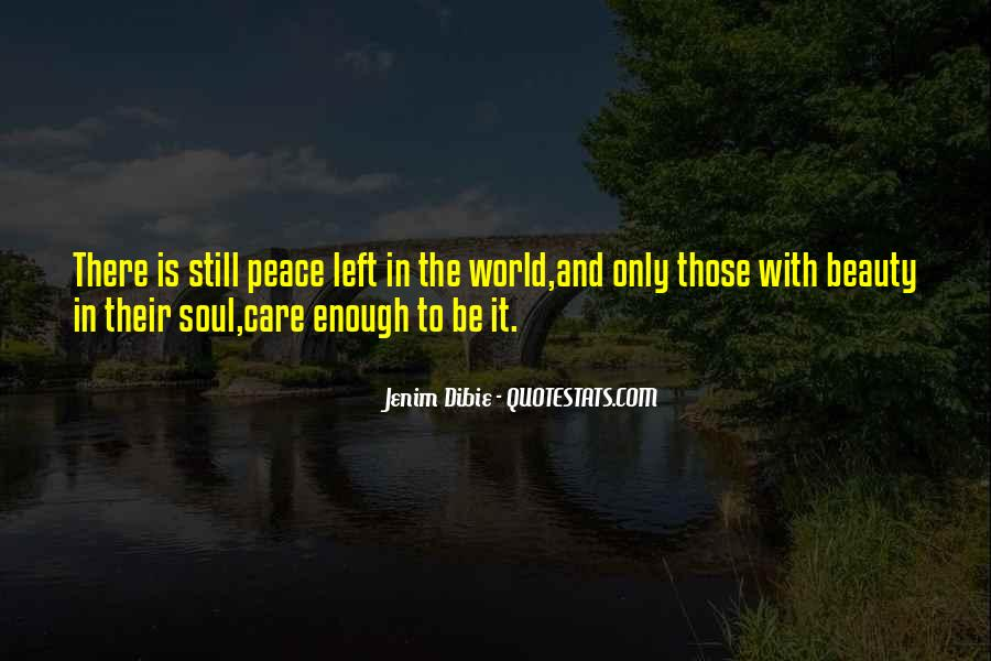 Quotes About Love And Peace In The World #1583744