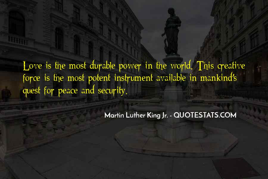 Quotes About Love And Peace In The World #1639520