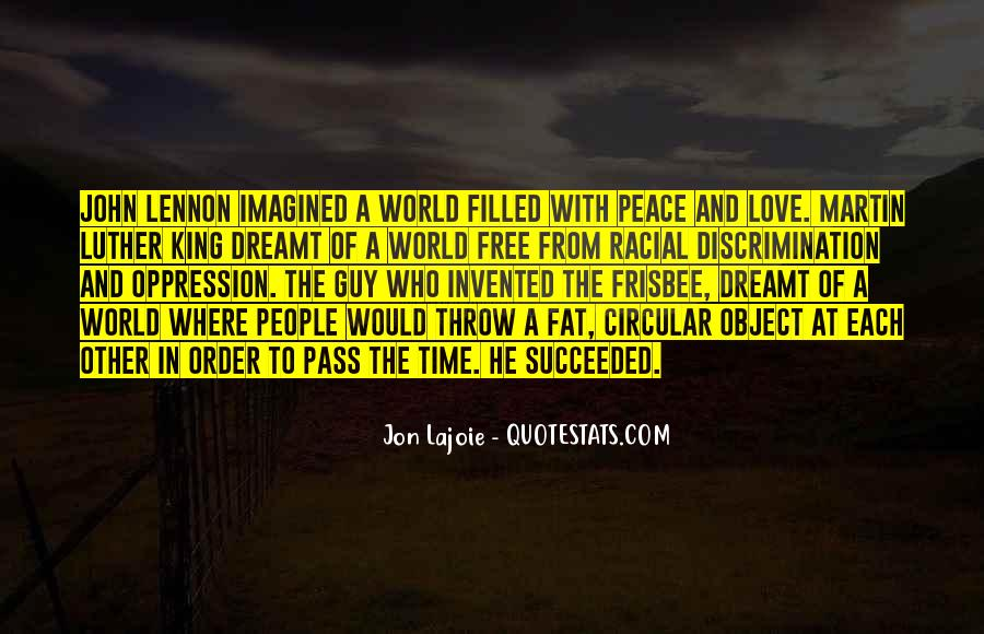 Quotes About Love And Peace In The World #1829070