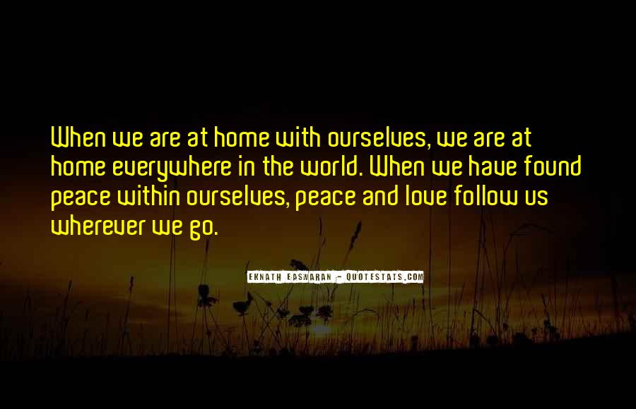 Quotes About Love And Peace In The World #1840536