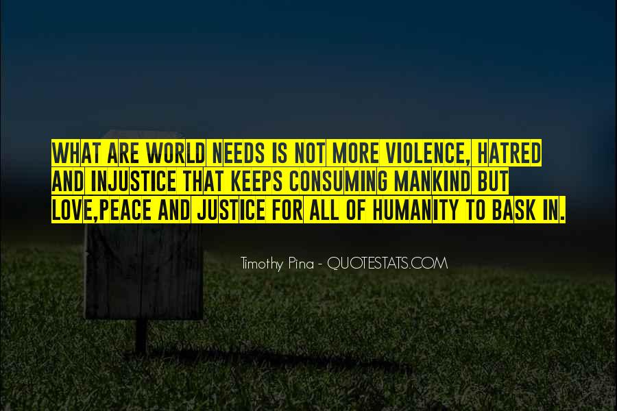 Quotes About Love And Peace In The World #1850078