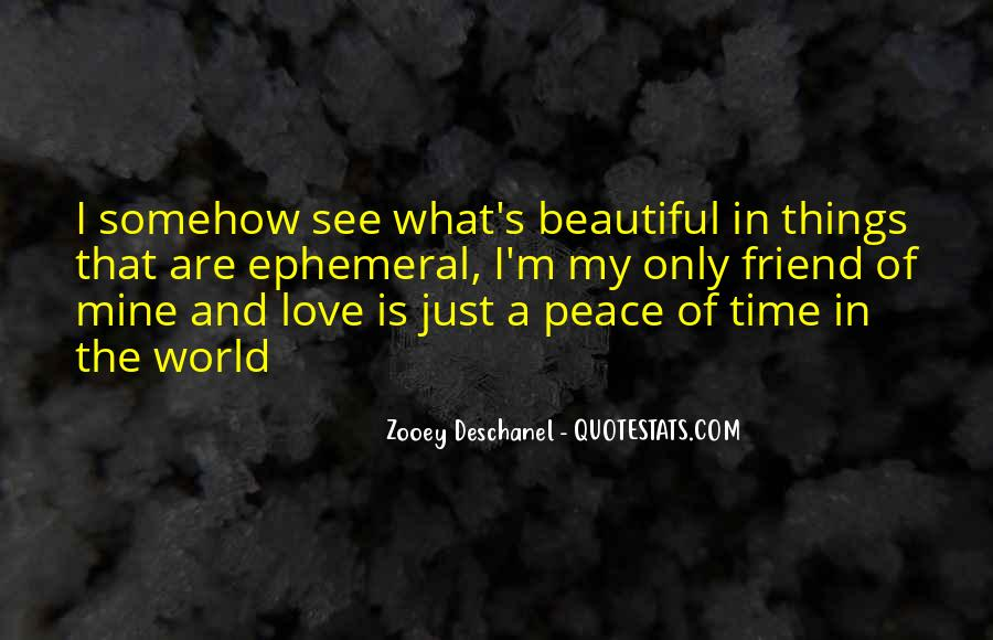 Quotes About Love And Peace In The World #1858660