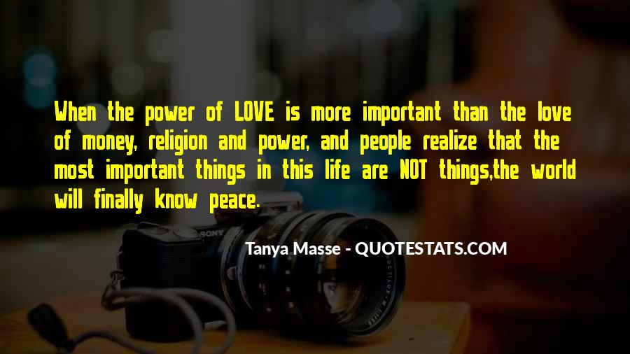 Quotes About Love And Peace In The World #1871738