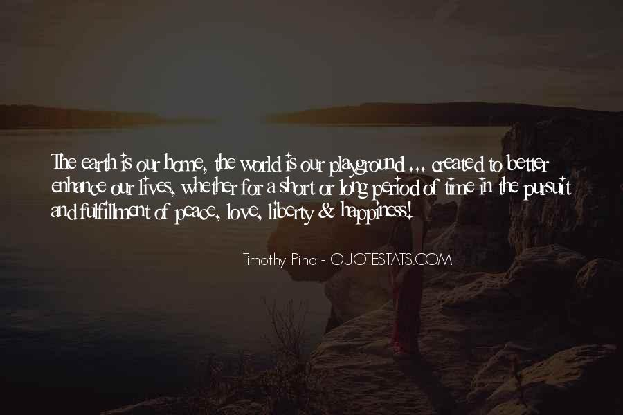 Quotes About Love And Peace In The World #372207