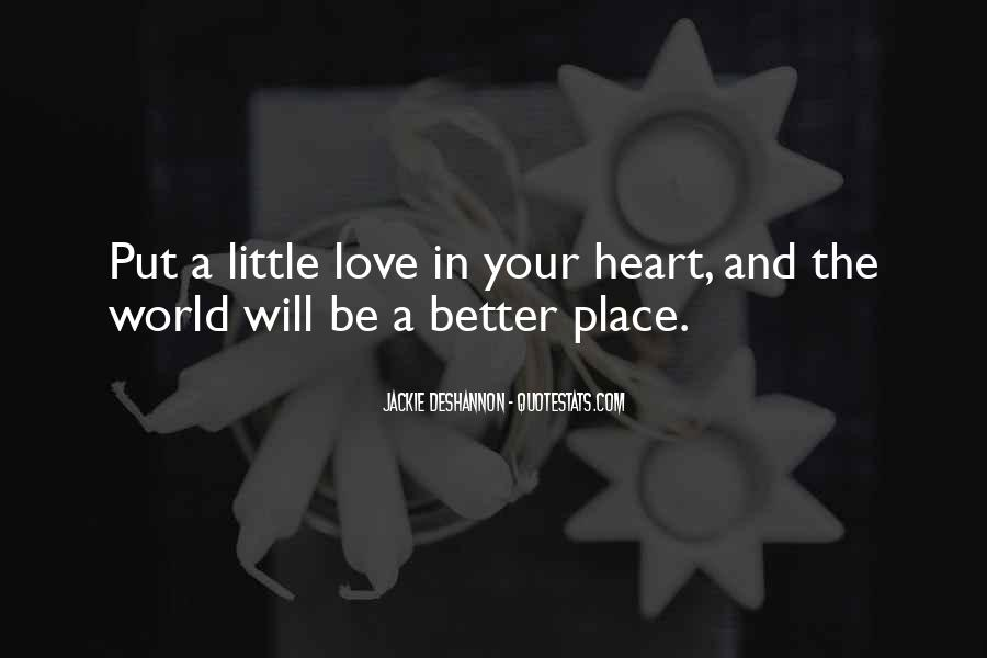 Quotes About Love And Peace In The World #877105