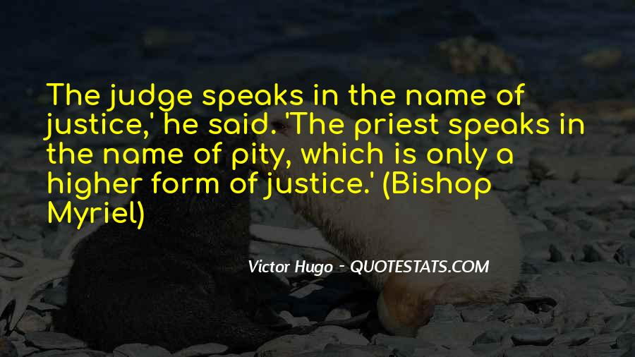 Quotes About Victor Justice #1291482