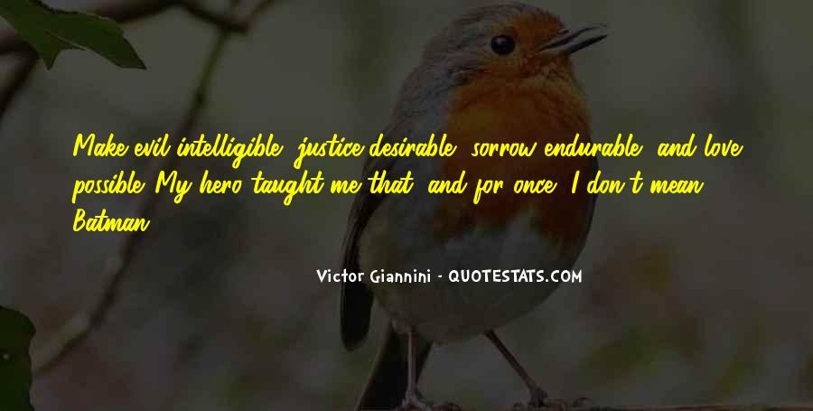 Quotes About Victor Justice #1456678