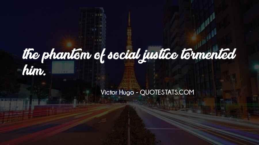 Quotes About Victor Justice #399287