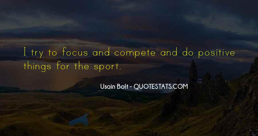 Quotes About Focus In Sports #1344238