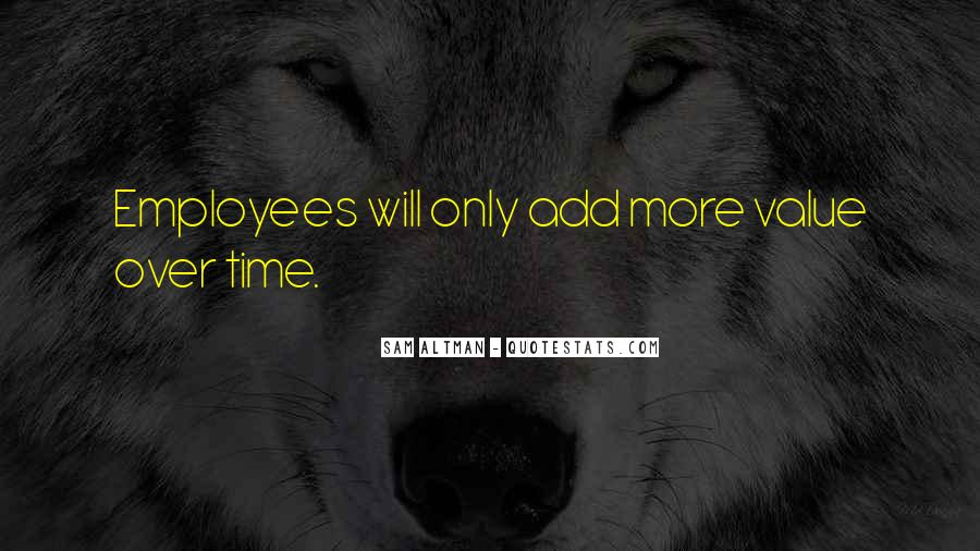 Quotes About Employees Value #1522041