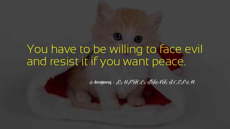 Quotes About Doing Nothing In The Face Of Evil #242798
