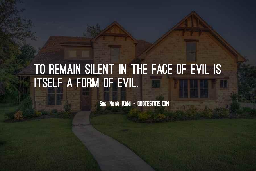 Quotes About Doing Nothing In The Face Of Evil #7367