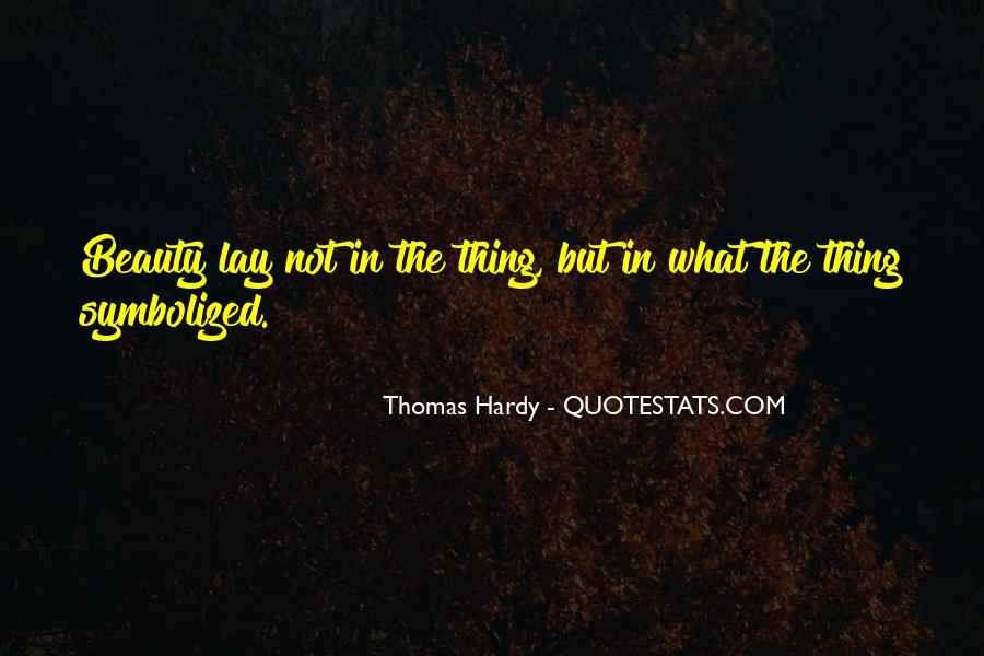 Quotes About Hardy #81334