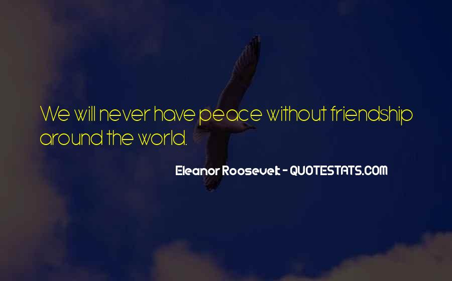 Quotes About Peace Around The World #1730712