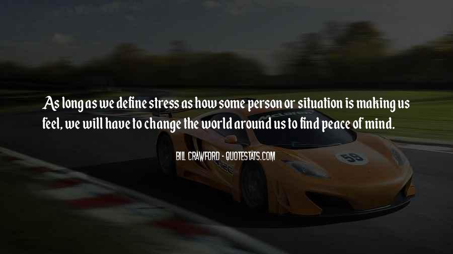 Quotes About Peace Around The World #394333