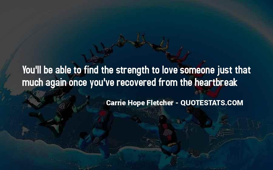 Quotes About Heartbreak And Strength #1206782
