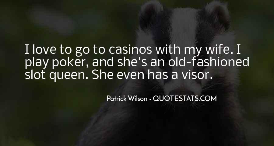 Quotes About Poker And Love #896515