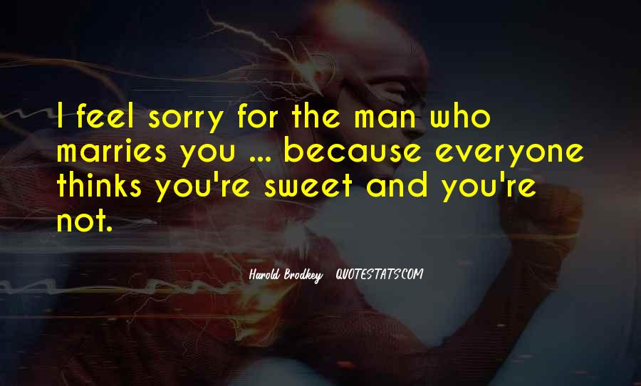 Quotes About Sweet Man #144576