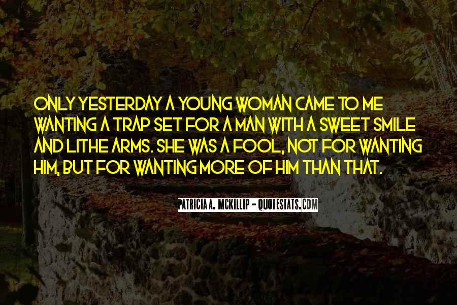 Quotes About Sweet Man #361584