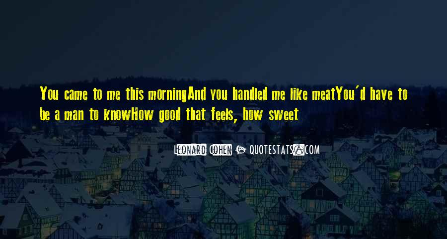 Quotes About Sweet Man #465872