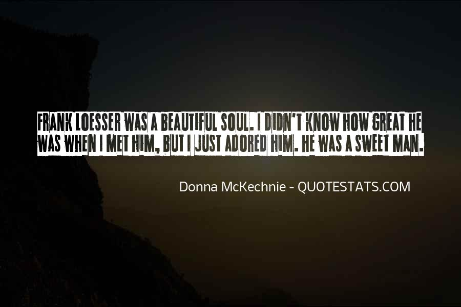 Quotes About Sweet Man #518789