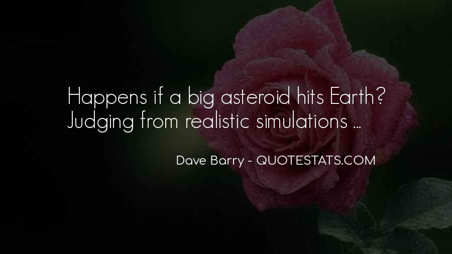 Quotes About Asteroids #1482291