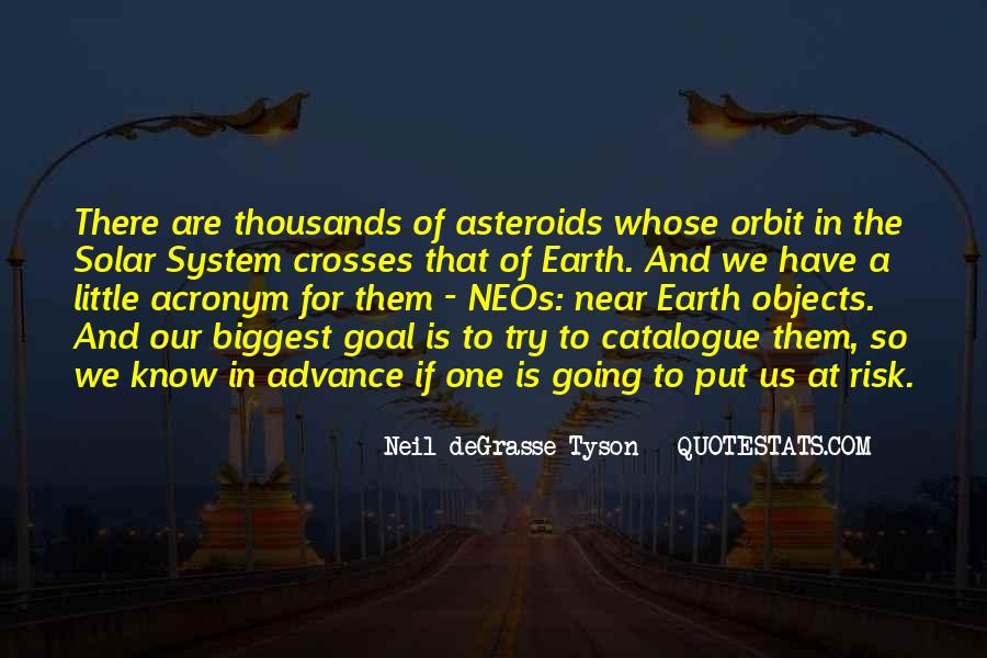 Quotes About Asteroids #794308