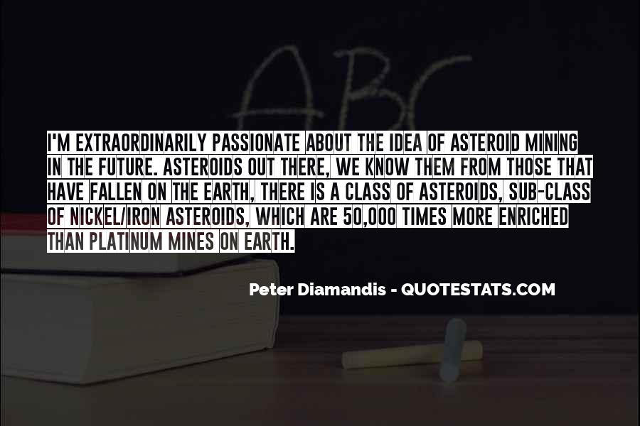 Quotes About Asteroids #802571